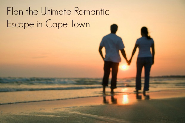Plan the Ultimate Romantic Escape in Cape Town