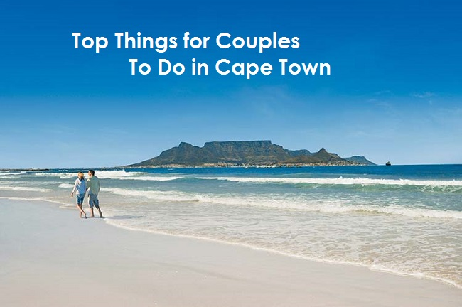 Top Things For Couples To Do In Cape Town