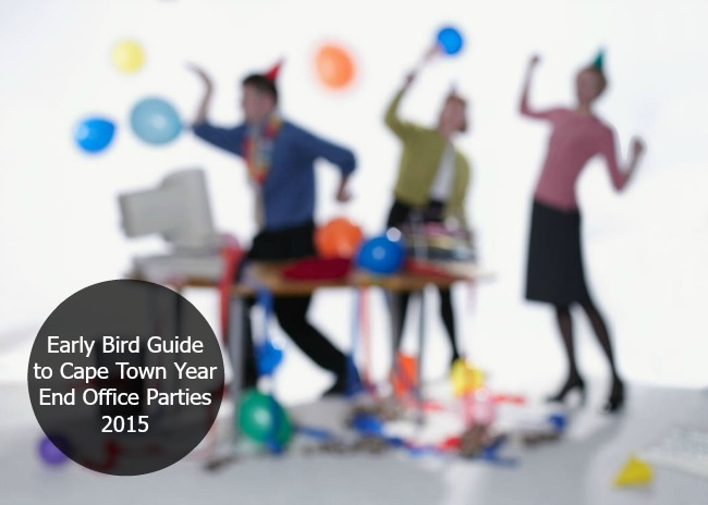 Early Bird Guide to Cape Town Year End Office Parties 2015