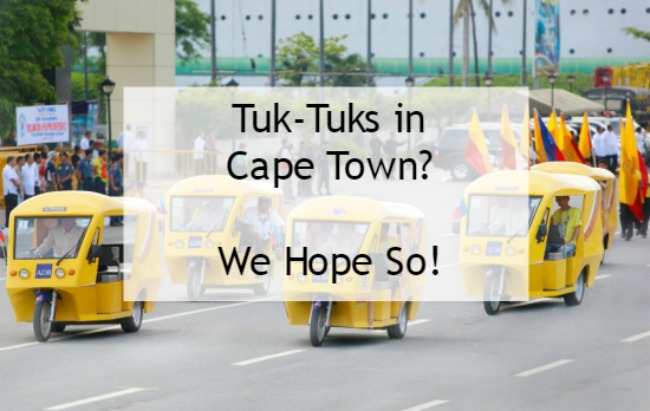 Tuk-Tuks Are Coming to Cape Town