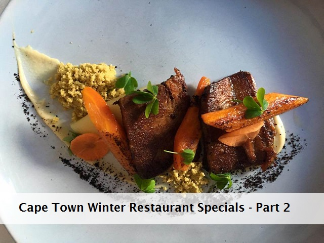 Cape Town Winter Restaurant Specials 2016 – Part 2