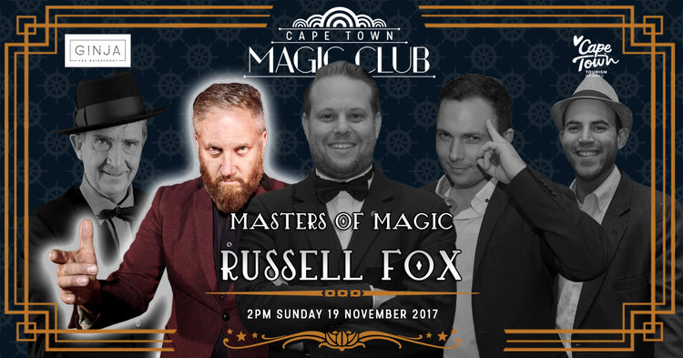 8 Best Things to do in Cape Town This Weekend — 17-19 November 2017 - Masters of Magic - Russell Fox