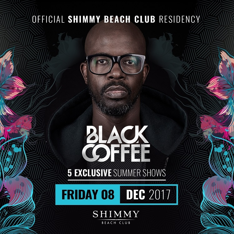 8 Best Things to do in Cape Town This Weekend — 8 -10 December 2017 - DJ Black Coffee at Shimmy